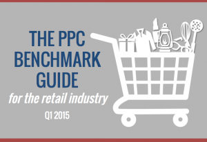 GUIDE: PPC Benchmarks for Retail (Q1 2015)